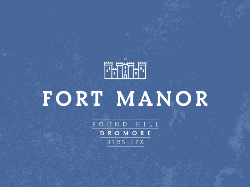 FORT MANOR, POUND HILL, DROMORE